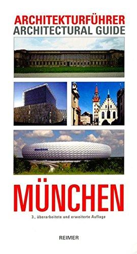 Architekturführer München: Architectural Guide (Architectural Guides (Reimer))