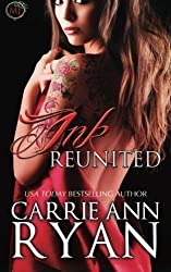 Ink Reunited (A Midnight Ink Novella) (Montgomery Ink) by Carrie Ann Ryan (2014-01-25)
