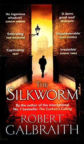 [(The Silkworm)] [By (author) Robert Galbraith] published on (January, 2015)