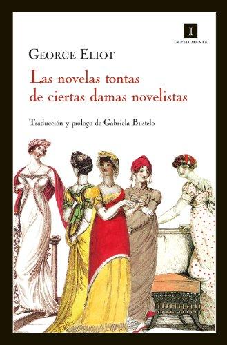 Las novelas tontas de ciertas damas novelistas (Impedimenta)