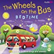 Wheels on the Bus Bedtime
