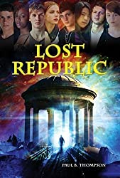 Lost Republic by Paul B. Thompson (2014-09-01)