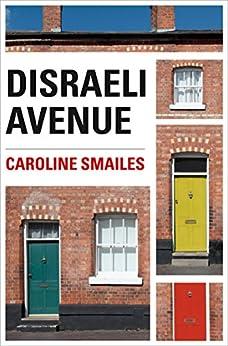 Disraeli Avenue by [Smailes, Caroline]