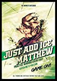 Just Add Ice Matthew:  Practice Winning Every Day: The Winner's Notebook (Inspirational Hockey, Band 1)