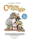 Clotaire et son slip, Tome 3 : Clotaire et son slip ont cru apercevoir un gros yéti