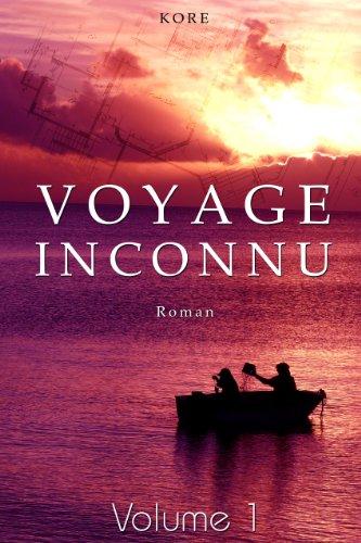 Voyage inconnu: Roman policier - Thriller - Suspense - Polar - Enquête