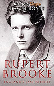 Rupert Brooke: England's Last Pat