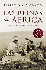 Las reinas de África par Cristina Morato
