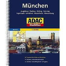 ADAC StadtAtlas München mit Augsburg, Dachau, Erding, Freising, Ingoöstadt, Land: shut, Rosenheim, Wasserburg 1:20 000 (ADAC Stadtatlanten 1:20.000)