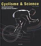 Cyclisme & science : comment fonctionne le couple homme-machine ?