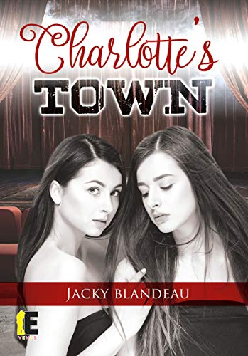 Charlott's Town (Vénus) (French Edition)