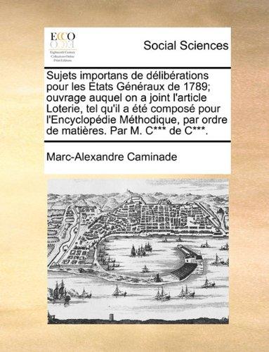sujets-importans-de-deliberations-pour-les-etats-generaux-de-1789-ouvrage-auquel-on-a-joint-larticle