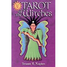 The Tarot of the Witches Book: The Only Complete and Authentic Illustrated Guide