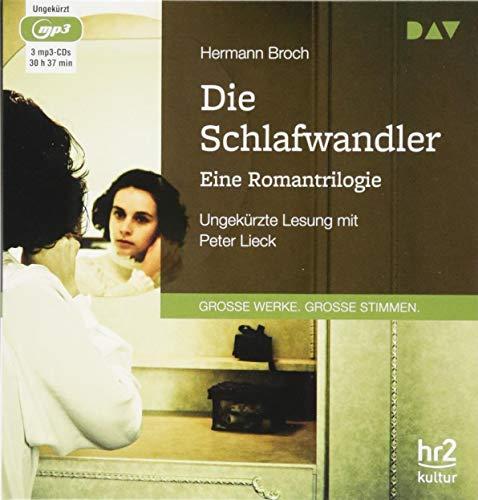 Die Schlafwandler. Eine Romantrilogie: Ungekürzte Lesung mit Peter Lieck (3 mp3-CDs) (Hermann-audio)