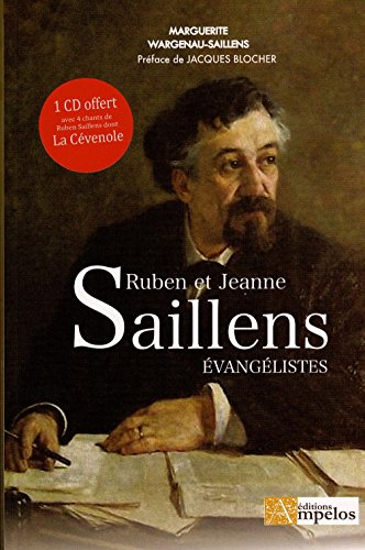 Ruben et Jeanne Saillens, Evangelistes