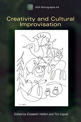 Creativity and Cultural Improvisation (Association of Social Anthropologists Monographs)