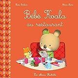 Telecharger Livres Bebe Koala Au restaurant (PDF,EPUB,MOBI) gratuits en Francaise