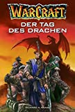 Warcraft Bd.1: Der Tag des Drachen - Richard A Knaak