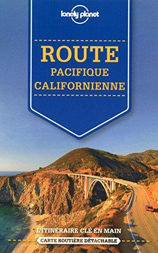 La route de la Côte Pacifique - Sur la route, itinéraires clés en main - 1ed par Lonely Planet LONELY PLANET