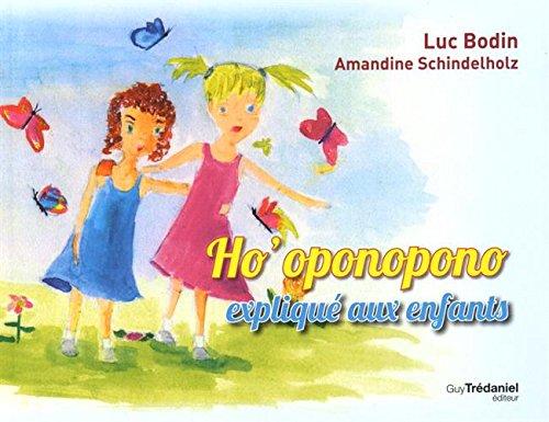 Ho'oponopono Expliqué Aux Enfants