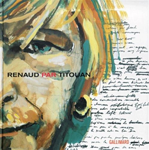Renaud, vu par Titouan Lamazou