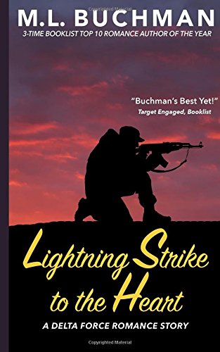 Lightning Strike to the Heart: Volume 1 (Delta Force Short Stories)
