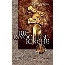Die Knochenkirche: Anthologie