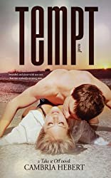 Tempt by Cambria Hebert (2013-10-06)