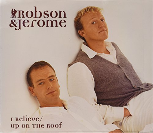 I BELIEVE/UP ON THE ROOF [SINGLE-C MUSIC by Robson for sale  Delivered anywhere in Ireland