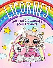 Licornes - Livre de Coloriage pour Enfants: Plus de 50 pages à colorier avec de belles et affectueuses licorne