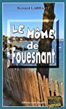 Le môme de Fouesnant par Larhant