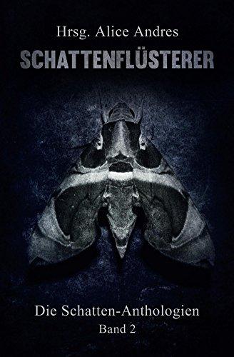Schattenfluesterer (Schatten-Anthologien 2)