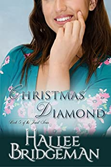 Christmas Diamond (Inspirational Romance): A Second Generation Jewel Series Novella (The Jewel Series) (English Edition) di [Bridgeman, Hallee]