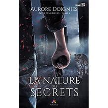 La nature des secrets: Entre ses griffes, T2