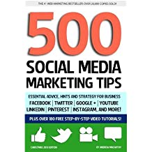 [ 500 Social Media Marketing Tips: Essential Advice, Hints and Strategy for Business: Facebook, Twitter, Pinterest, Google+, Youtube, Instagram, Linkedi Macarthy, Andrew ( Author ) ] { Paperback } 2013