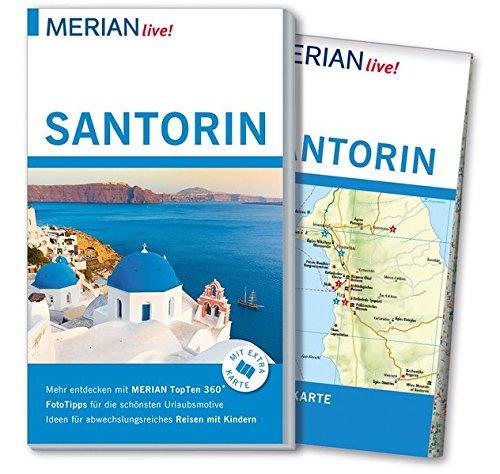Preisvergleich Produktbild MERIAN live! Reiseführer Santorin: Mit Extra-Karte zum Herausnehmen