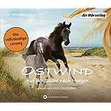 Ostwind - Auf der Suche nach Morgen: Die Lesung (Ostwind - Bücher und Hörbücher, Band 4)