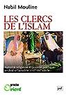 Les clercs de l'Islam par Mouline