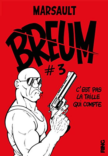 Breum - tome 3 C'est pas la taille qui compte (03) par Marsault