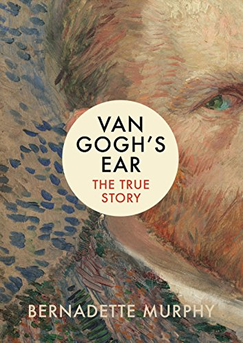 van-goghs-ear-the-true-story