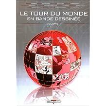 Tour du monde en bande dessinée (le) Vol.1