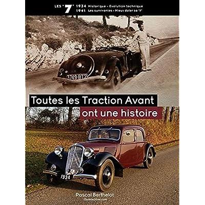 Livre TOUTES LES TRACTION AVANT ONT UNE HISTOIRE - Les Citroën '7' 1934-1941