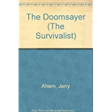 The Doomsayer (The Survivalist)
