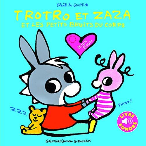 Trotro et Zaza et les petits bruits du corps par Bénédicte Guettier