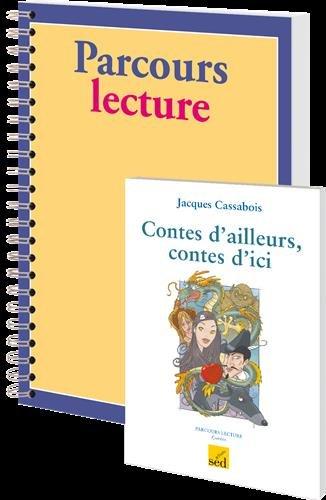 Contes d'ailleurs, contes d'ici de Jacques Cassabois : 6 livres + fichier