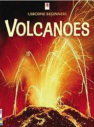 Volcanoes (Usborne Beginners) by Stephanie Turnbull (2005-07-01)