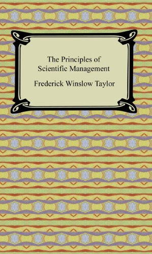The Principles of Scientific Management [with Biographical Introduction] (English Edition)