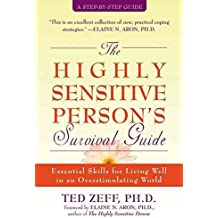 [The Highly Sensitive Person's Survival Guide] (By: Ted Zeff) [published: October, 2004]