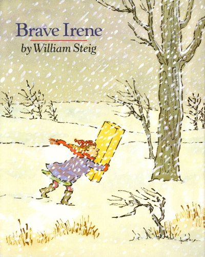 Brave Irene: A Picture Book