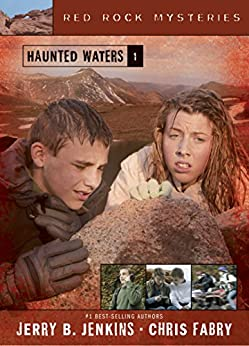 Haunted Waters: 1 (Red Rock Mysteries) di [Jenkins, Jerry B., Fabry, Chris]